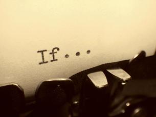 タイプライターの文字   「If ・・・」の写真素材 [FYI00278079]