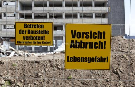 danger sign demolitionの写真素材 [FYI00847291]